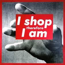"Barbara Kruger ""I Shop Therefore I Am"""